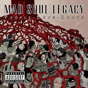 MAD_SOUL_LEGACY_people-love-roots