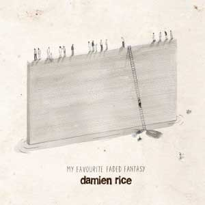 DAMIEN_RICE_my_favourite_faded_fantasy