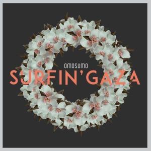 OMOSUMO_surfin'_gaza