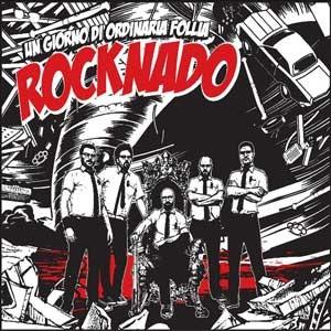 UN_GIORNO_DI_ORDINARIA_FOLLIA_rocknado