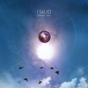 I_SALICI_SOWING_LIGHT