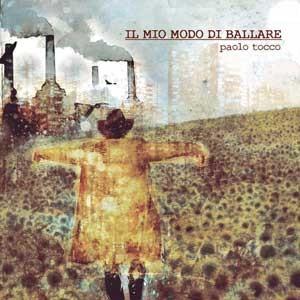 PAOLO_TOCCO_il_mio_modo_di_ballare