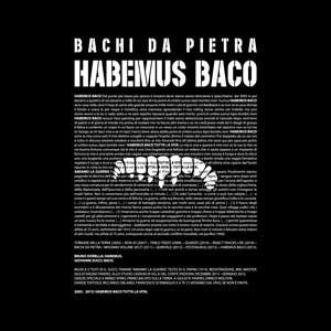 BACHI_DA_PIETRA_habemus_baco