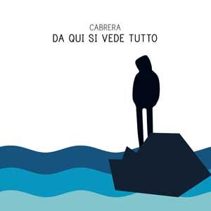 CABRERA_da_qui_si-vede_tutto