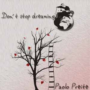 PAOLO_PREITE_don't_stop_dreaming
