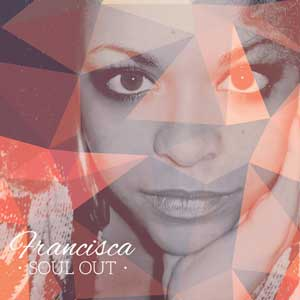 francisca_soul_out