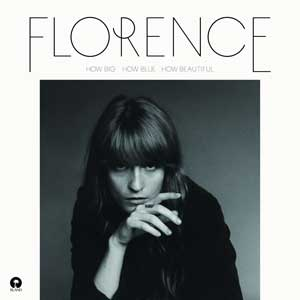 FLORENCE-AND-THE-MACHINE-How-Big-how-blue-how-beautiful
