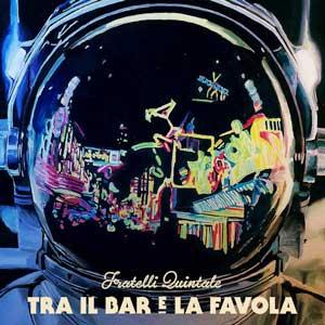FRATELLI_QUINTALE_tra_il_bar_e_la_favola