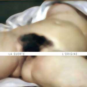 LA_SUERTE_l'origine