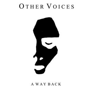 OTHER_VOICES_a_way_back