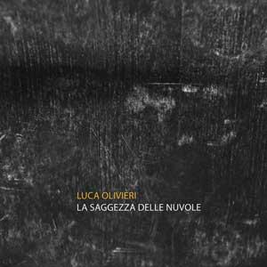 LUCA_OLIVIERI_la_saggezza_delle_nuvole