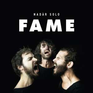 NADÀR_SOLO_fame