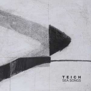TEICH_sea_songs