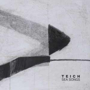 TEICH_sea_songs
