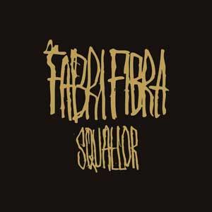 FABRI_FIBRA_squallor