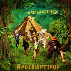 STASH_RAIDERS_apocalyptipop