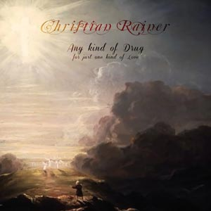 Any-Kind-Of-Drug-For-Just-One-Kind-Of-Love-christian-rainer