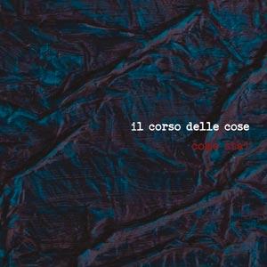 IL_CORSO_DELLE_COSE_come_stai