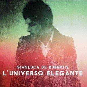 GIANLUCA_DE_RUBERTIS_l'universo_elegante