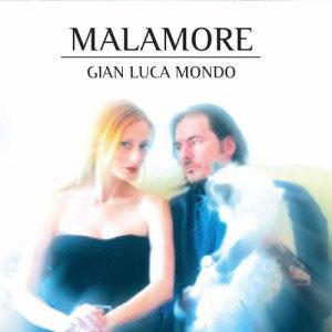 GIAN_LUCA_MONDO_malamore