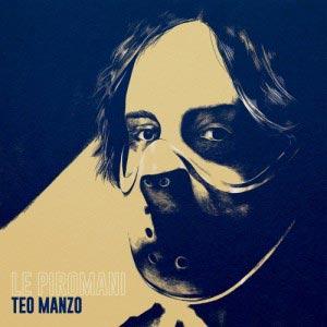TEO_MANZO_le_piromani