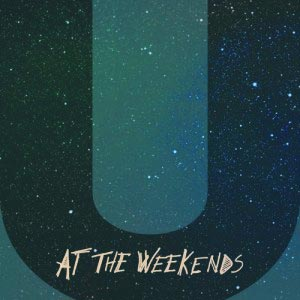 AT_THE_WEEKENDS_U