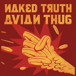 NAKED TRUTH avian_thug