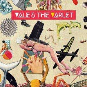 VALE & THE VARLET believer