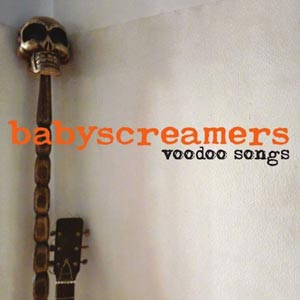BABYSCREAMERS voodoo_songs