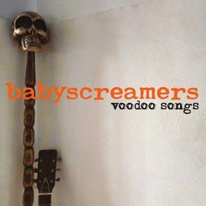 BABYSCREAMERS voodoo_songs