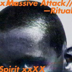 MASSIVE ATTACK ritual_spirit