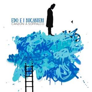EDO E I BUCANIERI canzoni_a_soppalco