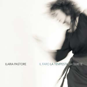 ILARIA PASTORE il_faro_la_tempesta_la_quiete