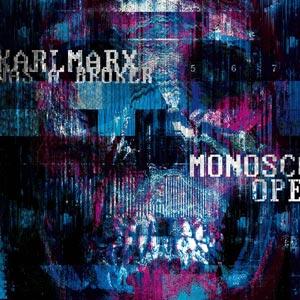 KARL MARX WAS A BROKER monoscope