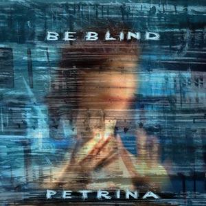 PETRINA be_blind