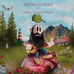 JESTER AT WORK a_beat_of_a_sad_heart