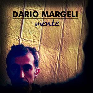 DARIO MARGELI mente