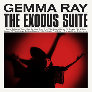 GEMMA RAY the exodus suite
