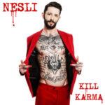 NESLI kill karma
