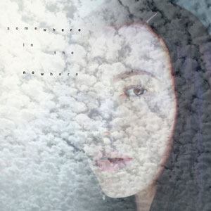 chrysta bell somewhere_in_the_nowhere