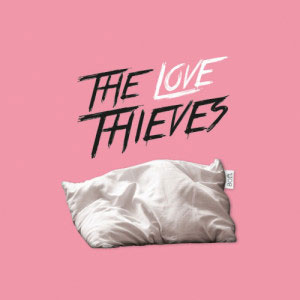 the love thieves soft