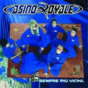 casino royale sempre vicini
