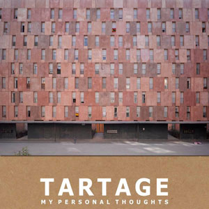 tartage personal thoughts