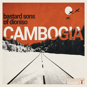 bastard sons dioniso cambogia