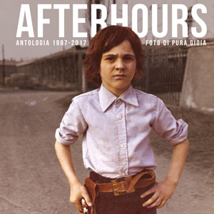 afterhours foto pura gioia antologia