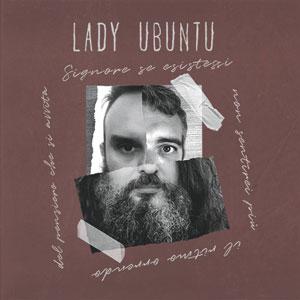 lady ubuntu signore esistessi