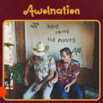 awolnation here come runts