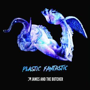 james butcher plastic fantastic