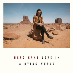 nero kane love in a dying world