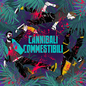 cannibali commestibili